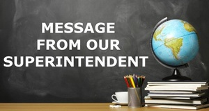 Important Message from our Superintendent (English & Spanish)